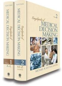 Encyclopedia of Medical Decision Making