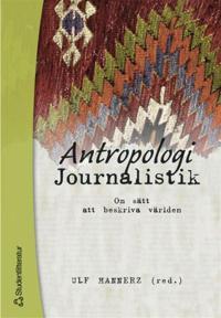 Antropologi/Journalistik