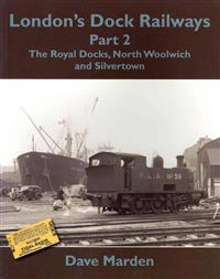 London's Dock Railways