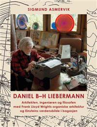 Daniel B-H Liebermann - Sigmund Asmervik | Ridgeroadrun.org