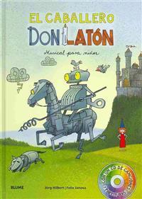 El Caballero Don Laton: Musical Para Ninos