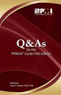 Q & A's for the Pmbok Guide Fifth Edition