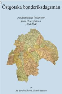 Östgötska bonderiksdagsmän : bondeståndets ledamöter från Östergötland 1600-1866