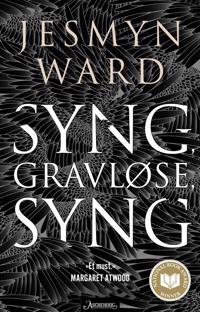 Syng, gravløse, syng - Jesmyn Ward pdf epub
