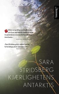 Kjærlighetens Antarktis - Sara Stridsberg pdf epub