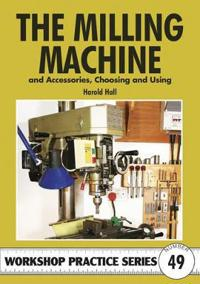 Milling Machine & Accessories