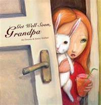 Get Well Soon, Grandpa!