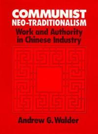 Communist Neo-Traditionalism