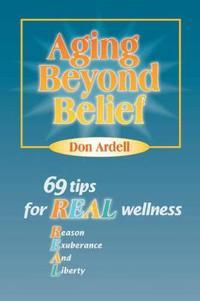Aging Beyond Belief