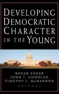Developing Democratic Character in the Young