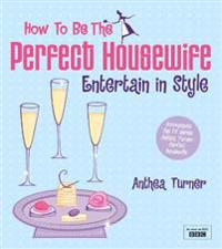 """How to be the Perfect Housewife"""