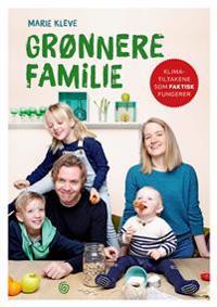 Grønnere familie - Marie Kleve pdf epub