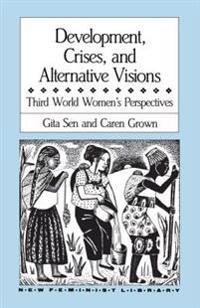 Development, Crises and Alternative Visions