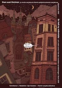 Ihan uusi ihminen ja muita sarjakuvia Kemin pohjoismaisesta sarjakuvakilpailusta 2012