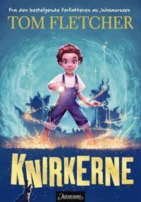 Knirkerne - Tom Fletcher   Inprintwriters.org