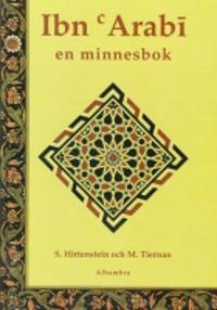 Ibn Arabi : en minnesbok