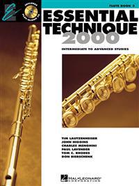 Essential Technique 2000, Flute: Intermediate to Advanced Studies [With CD (Audio)]