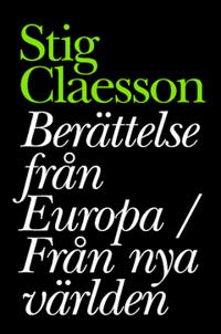 Berättelser från Europa / Från nya världen - Stig Claesson   Laserbodysculptingpittsburgh.com
