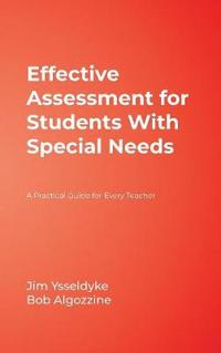 Effective Assessment for Students With Special Needs