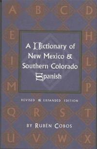 Dictionary of New Mexico and Southern Colorado