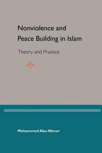 Nonviolence Peace Bulding In Islam