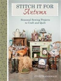 Stitch it for autumn - seasonal sewing projects to craft and quilt