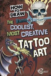 How to Draw the Coolest, Most Creative Tattoo Art