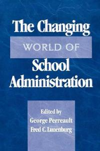 The Changing World of School Administration