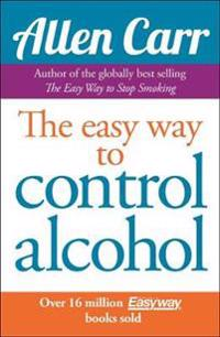 Allen carrs easyway to control alcohol