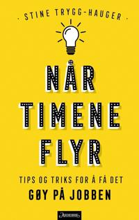 Når timene flyr - Stine Trygg-Hauger pdf epub