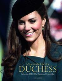 A Year in the Life of a Duchess