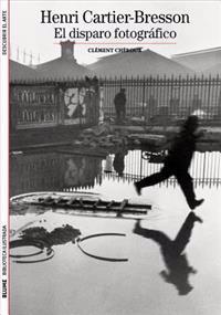 Henri Cartier-Bresson: El Disparo Fotografico