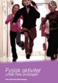 Fysisk aktivitet under hela skoldagen