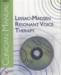 Lessac-madsen Resosant Voice Therapy