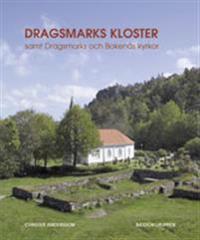 """Dragsmarks kloster samt Dragsmarks och Bokenäs kyrkor eller """"Liten lärobok i konsten att gå till källan i stället för i fällan"""""""