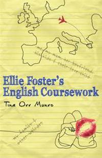Ellie Foster's English Coursework