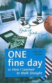 One fine day or How I learned to walk straight