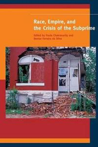Race, Empire, and the Crisis of the Subprime