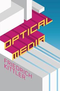 Optical Media: Berlin Lectures 1999