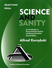 Selections from Science and Sanity
