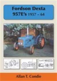 Fordson Dexta 957E's 1957-64