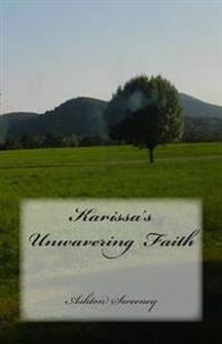 Karissa's Unwavering Faith