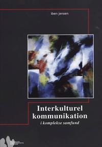 Interkulturel kommunikation i komplekse samfund