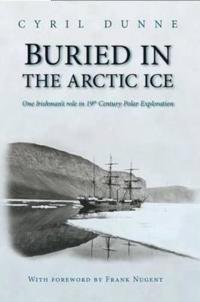 Buried in the Arctic Ice