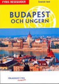 Budapest och Ungern : reseguide