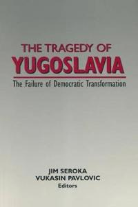 The Tragedy of Yugoslavia