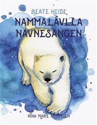 Nammalávlla = Navnesangen - Beate Heide   Ridgeroadrun.org
