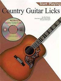 Country Guitar Licks: Start Playing Series [With CD]