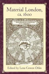 Material London, ca. 1600