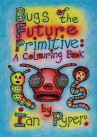 Bugs of the Future Primitive